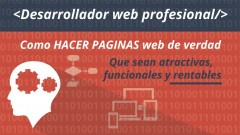 Cómo hacer páginas web de verdad