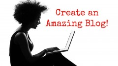 Create an amazing blog