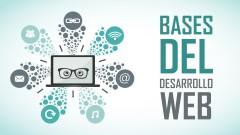 Bases del desarrollo web