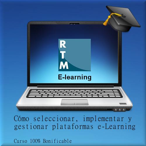Cómo seleccionar, implementar y gestionar plataformas e-Learning