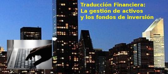 Traducción de Gestión de activos y fondos de Inversión